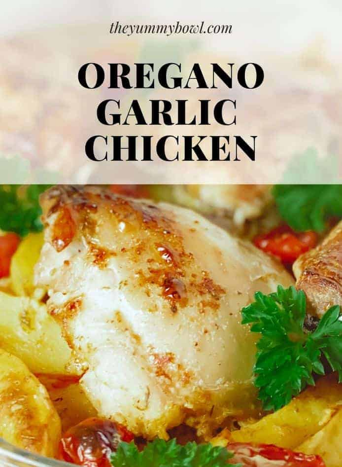 This Oregano Garlic Baked Chicken with Potatoes is full of aroma, quick and healthy meal that your family will beg you to make again and again! - The Yummy Bowl