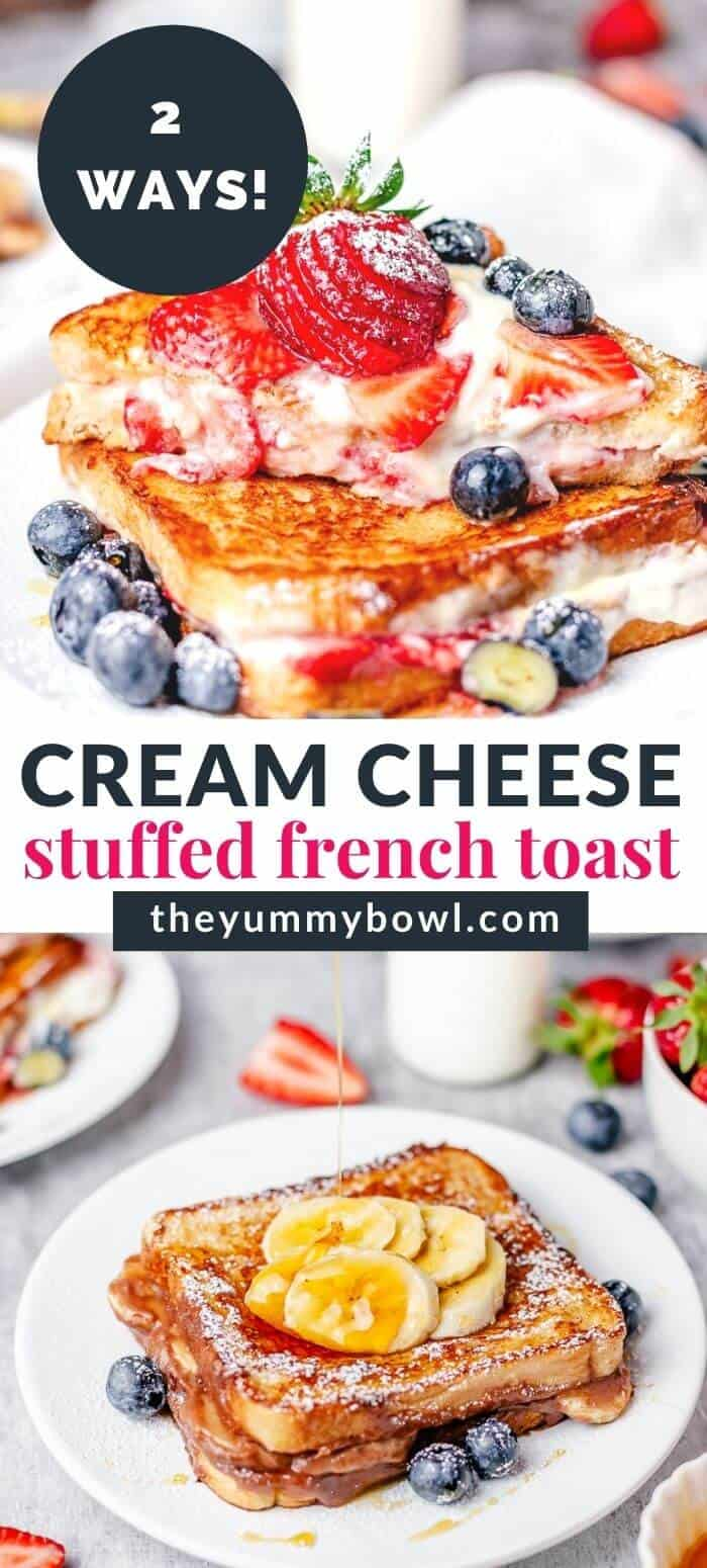 stuffed cream cheese french toasts with strawberry and nutella banana filling pinterest pin image