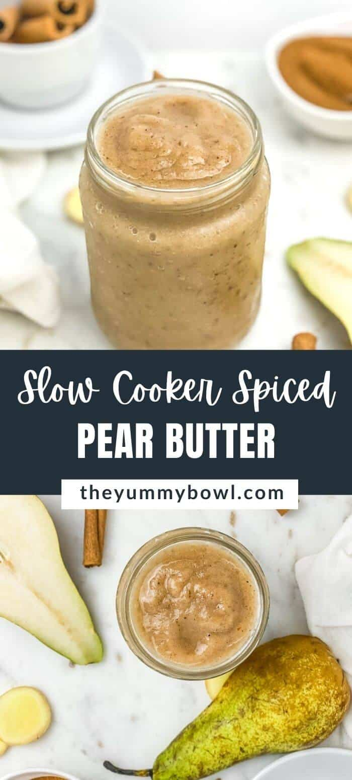 Easy Slow Cooker Spiced Pear Butter