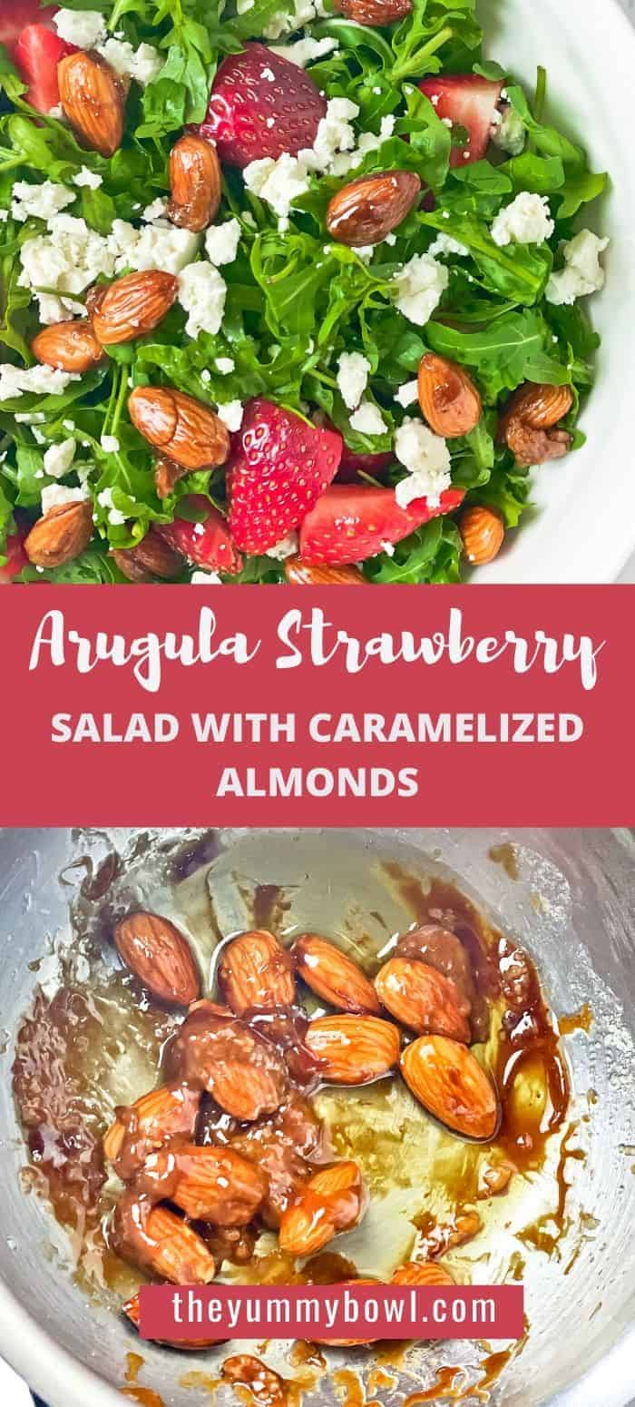 This Strawberry Arugula Salad with Caramelized Almonds is one of my favorite salads to make. It's easy, flavorful and great for side dishes or served with grilled chicken as a wholesome dinner. Top it up with a light olive oil based salad dressing for a perfect finish.#strawberryarugulasalad #arugulasaladwithfeta #strawberrysalad #summersaladrecipe #freshsaladrecipe #strawberrysaladgrilledchicken - The Yummy Bowl
